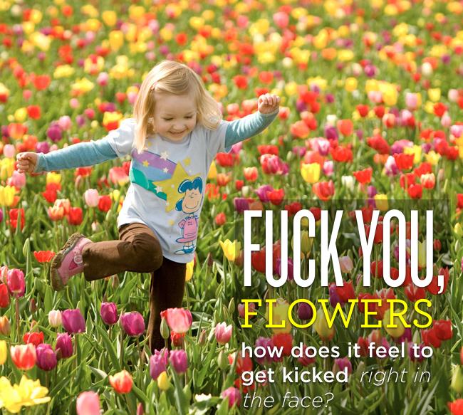 fuckyouflowers
