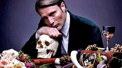 Unstoppable cannibal Hannibal Lecter (as played by Mads Mikkelsen); and...